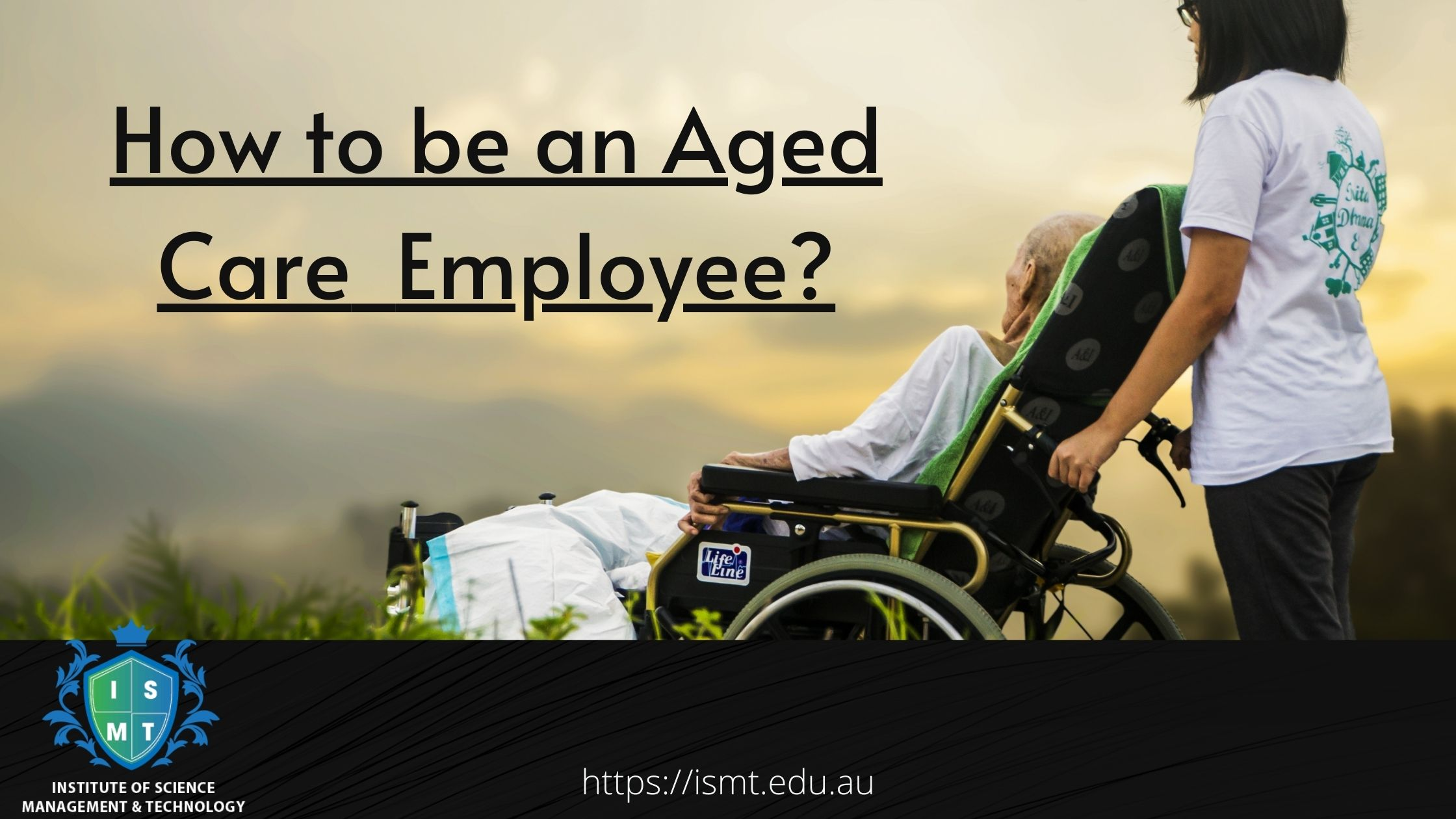 How to be an Aged Care Employee
