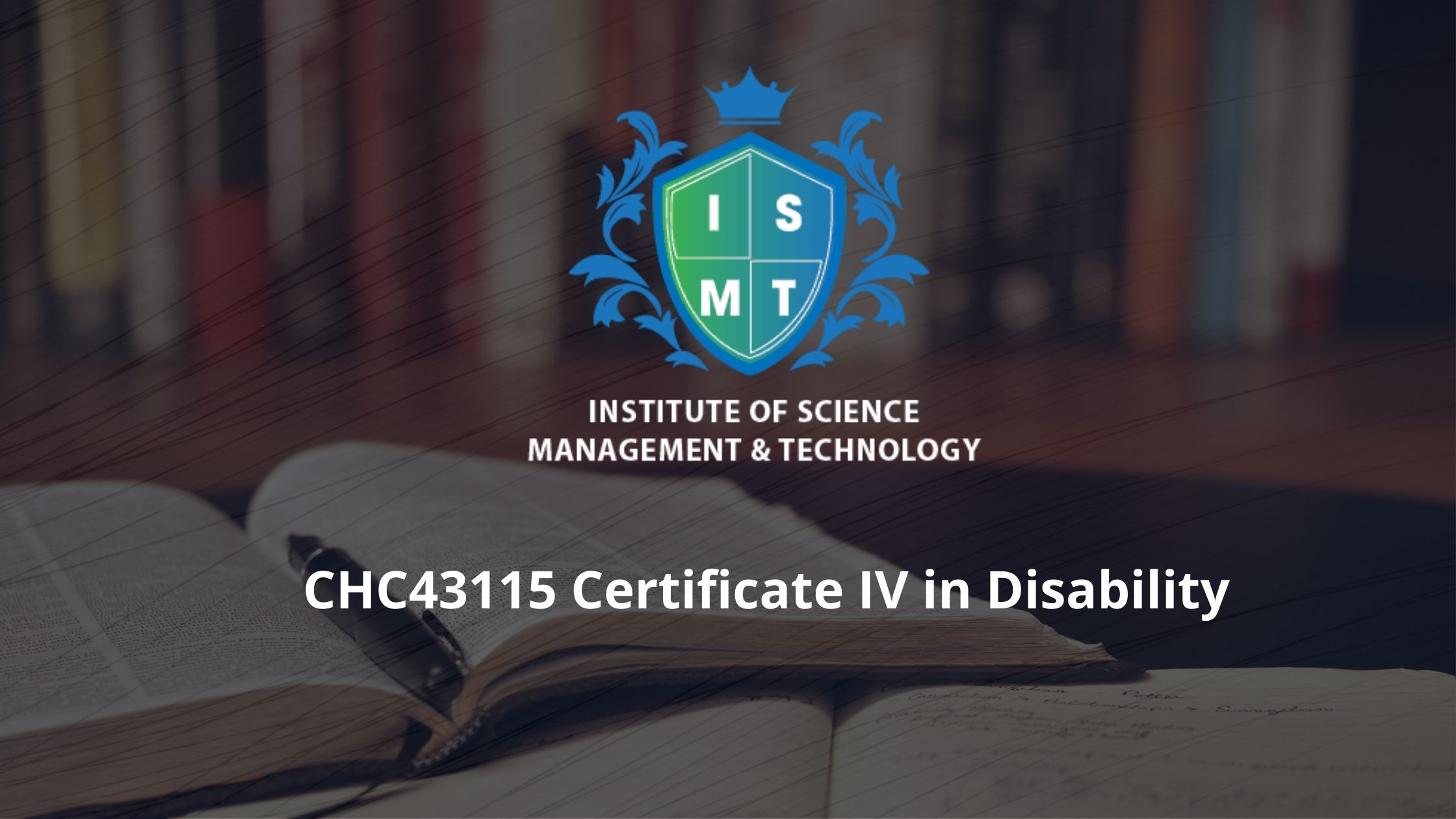 CHC43115 Certificate IV in Disability Care Course